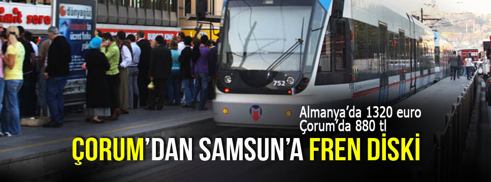 ÇORUM'DAN, SAMSUN'A FREN DİSKİ