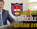 """KURBAN BAYRAMINDA TRAFİĞE KURBAN OLMAYALIM"""