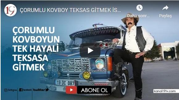 ÇORUMLU KOVBOY TEKSAS GİTMEK İSTİYOR