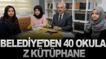 BELEDİYE'DEN 40 OKULA Z KÜTÜPHANE