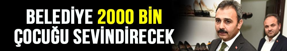 BELEDİYE 2000 BİN ÇOCUĞU SEVİNDİRECEK