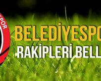 İŞTE BELEDİYESPOR'UN RAKİPLERİ