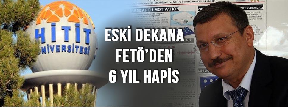 ESKİ DEKANA FETÖ HAPSİ