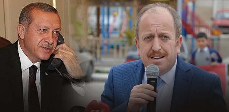 CUMHURBAŞKANLIĞI'NDAN TELEFON GELDİ