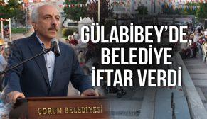 GÜLABİBEY'DE BİNLER İFTARDA BULUŞTU