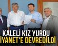 KALELİ KIZ YURDU DİYANET'E DEVREDİLDİ