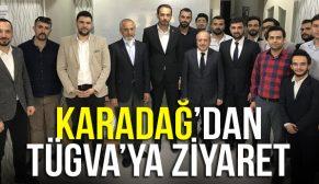 KARADAĞ'DAN TÜGVA'YA ZİYARET