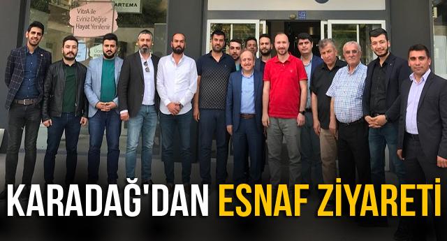 KARADAĞ' DAN ESNAF ZİYARETİ