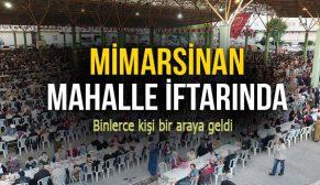 MİMARSİNAN MAHALLE İFTARI