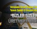 """""""VENEZUELA'NIN MİNERALLERİ TÜRKİYE'NİN EMRİNDE"""""""