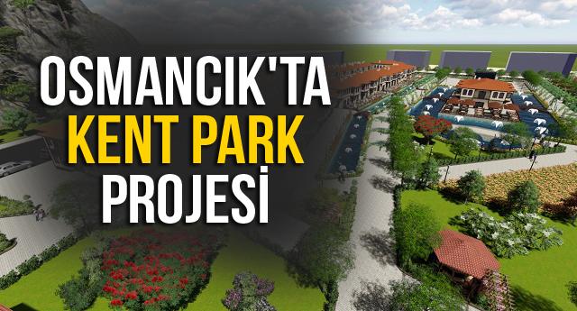 OSMANCIK'TA KENT PARK PROJESİ