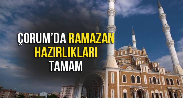 RAMAZAN HAZIRLIKLARI TAMAM