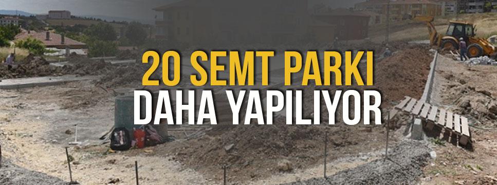 KÖŞE BUCAK PARK 20 SEMT PARKI YAPILIYOR