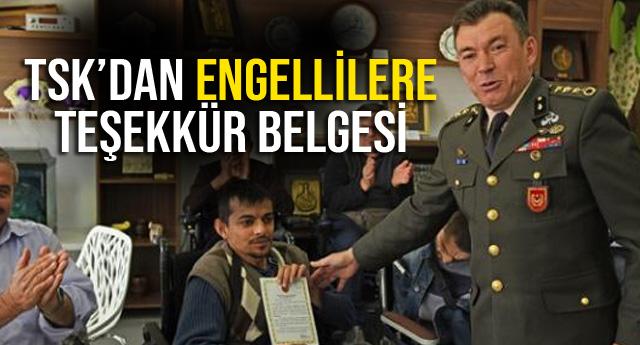 TSK'DAN ENGELLİLERE TEŞEKKÜR BELGESİ