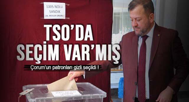 TSO'DA GİZLİ/SAKLI SEÇİM !