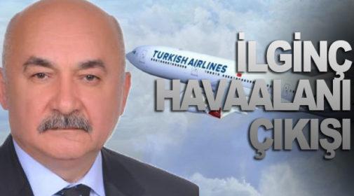 """""""HAVAALANI SEÇİMİN BOŞ VAADİ"""""""