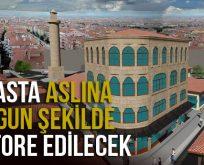 ARASTA ASLINA UYGUN ŞEKİLDE RESTORE EDİLECEK