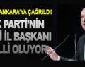 AK PARTİ'NİN YENİ İL BAŞKANI BELLİ OLUYOR
