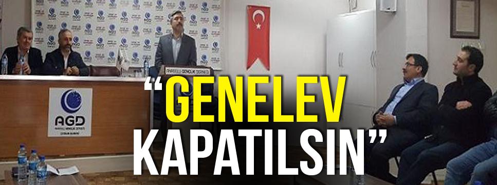 """""""GENELEV KAPATILSIN"""""""