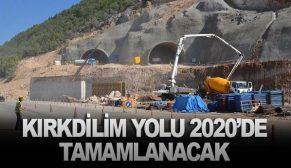 KIRKDİLİM YOLU 2020'DE TAMAMLANACAK