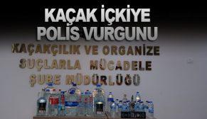 KAÇAK İÇKİYE POLİS VURGUNU