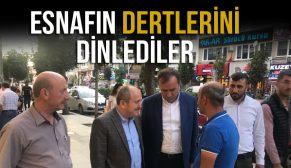 ESNAFIN DERTLERİNİ DİNLEDİLER