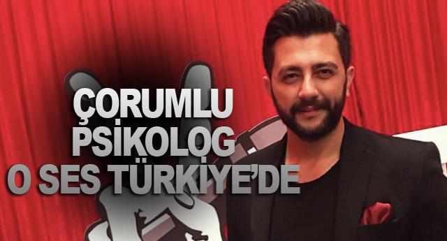 ÇORUMLU PSİKOLOG O SES TÜRKİYE'DE