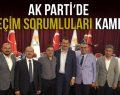 AK PARTİ'DE SEÇİM SORUMLULARI KAMPI