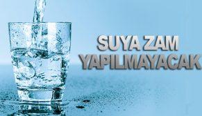 SUYA ZAM YAPILMAYACAK