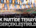 AK PARTİDE TEMAYÜL GERÇEKLEŞTİRİLDİ