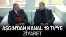 AŞGIN'DAN KANAL 19 TV'YE ZİYARET